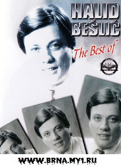 Halid Beslic & Halid Muslimovic - The Best Of