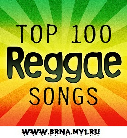 Reggae Top 100 Songs