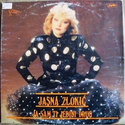 JASNA ZLOKIC - ja sam ti jedini drug 1987