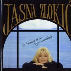 JASNA ZLOKIC - nisam ti se tugo nadala 1993