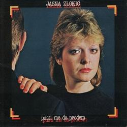 JASNA ZLOKIC - pusti me da prodjem 1983