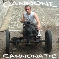 Cannone - Cannonade 2006